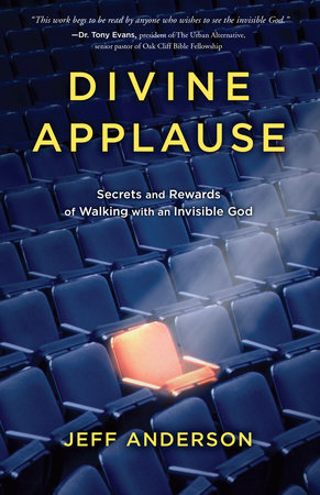 Divine Applause by Jeff Anderson