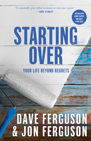 Starting Over by Dave Ferguson and Jon Ferguson