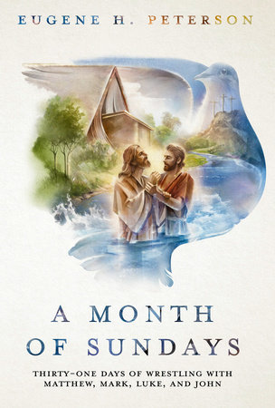 A Month of Sundays by Eugene H. Peterson
