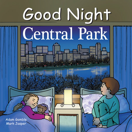 Good Night Central Park by Adam Gamble and Mark Jasper