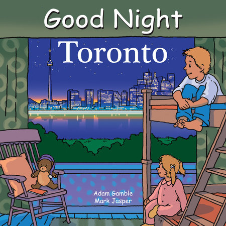 Good Night Toronto by Adam Gamble and Mark Jasper