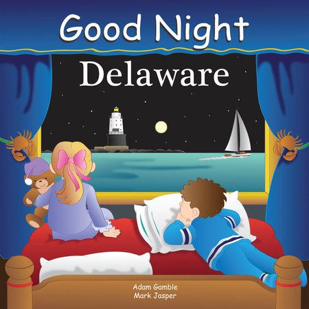 Good Night Delaware by Adam Gamble and Mark Jasper
