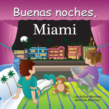 Buenas noches, Miami by Adam Gamble