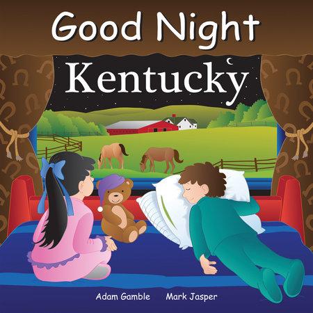 Good Night Kentucky by Adam Gamble, Mark Jasper and Joe Veno