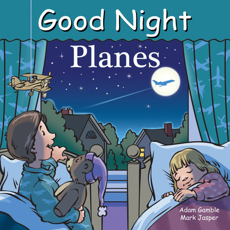 Good Night Planes by Adam Gamble and Mark Jasper