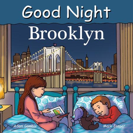 Good Night Brooklyn by Adam Gamble and Mark Jasper