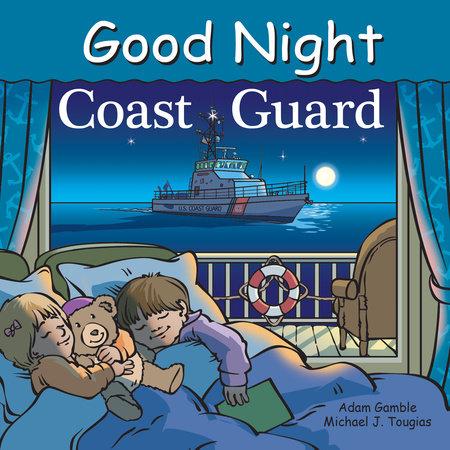 Good Night Coast Guard by Adam Gamble and Michael J. Tougias