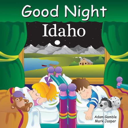 Good Night Idaho by Adam Gamble and Mark Jasper