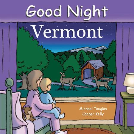Good Night Vermont by Michael Tougias