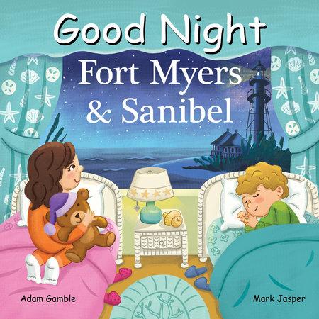Good Night Fort Myers & Sanibel by Adam Gamble and Mark Jasper