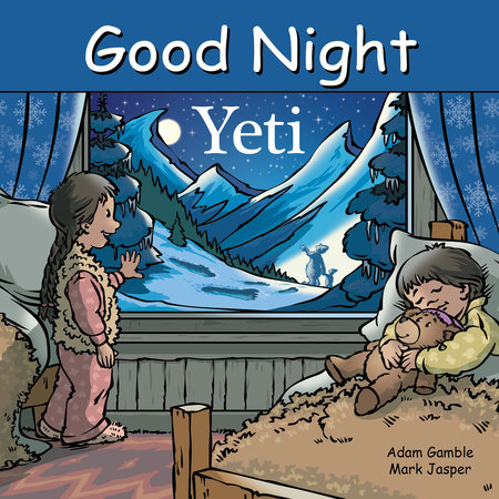 Good Night Yeti by Adam Gamble, Mark Jasper