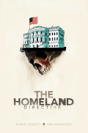 The Homeland Directive by Robert Venditti