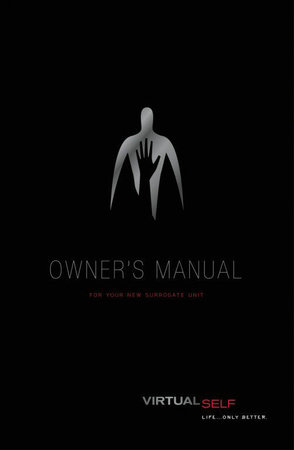 The Surrogates Owner's Manual: Special Hardcover Ed Volume 1 & Volume 2 by Robert Venditti