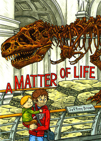 A Matter of Life by Jeffrey Brown