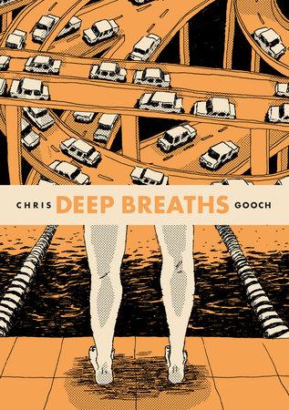 Deep Breaths by Chris Gooch