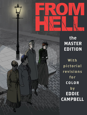 From Hell: Master Edition by Alan Moore