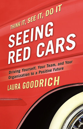 Seeing Red Cars by Laura Goodrich