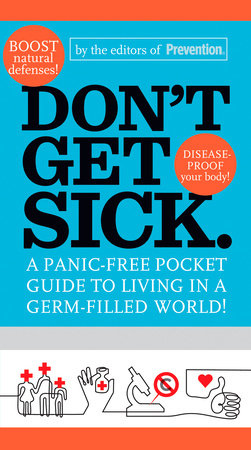 Don't Get Sick. by