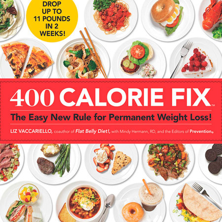 400 Calorie Fix by Liz Vaccariello, Mindy Hermann and Editors of Prevention