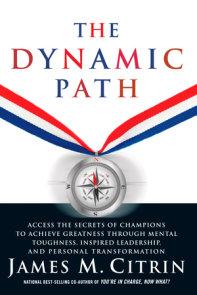 The Dynamic Path