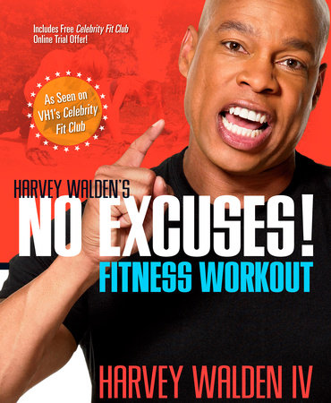 Harvey Walden's No Excuses! Fitness Workout by Harvey Walden