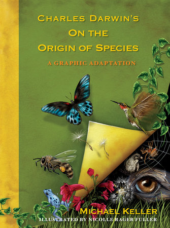 Charles Darwin's On the Origin of Species by Michael Keller