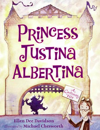 Princess Justina Albertina by Ellen Dee Davidson