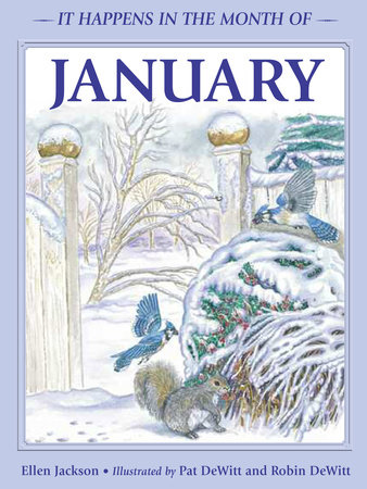 It Happens in the Month of January by Ellen B. Jackson