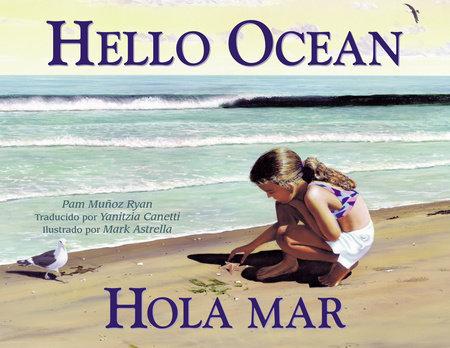 Hola mar by Pam Muñoz Ryan