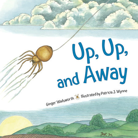 Up, Up and Away by Ginger Wadsworth