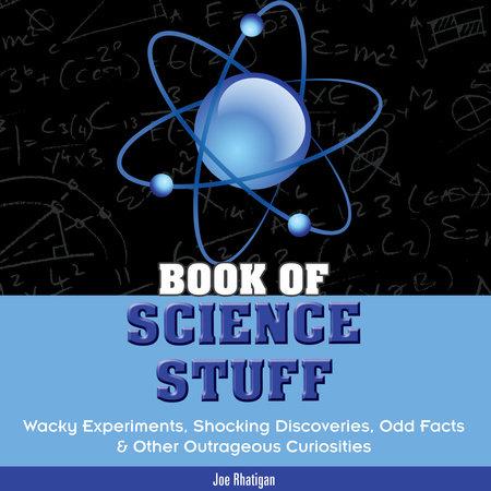 Book of Science Stuff by Joe Rhatigan