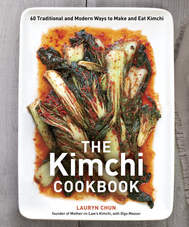 The Kimchi Cookbook by Lauryn Chun and Olga Massov