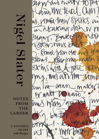 Notes from the Larder by Nigel Slater