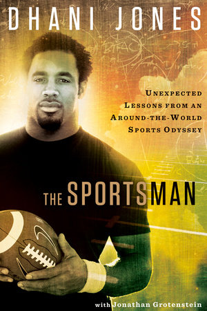 The Sportsman by Dhani Jones and Jonathan Grotenstein