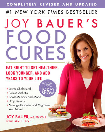 Joy Bauer's Food Cures by Joy Bauer and Carol Svec