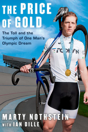 The Price of Gold by Marty Nothstein and Ian Dille