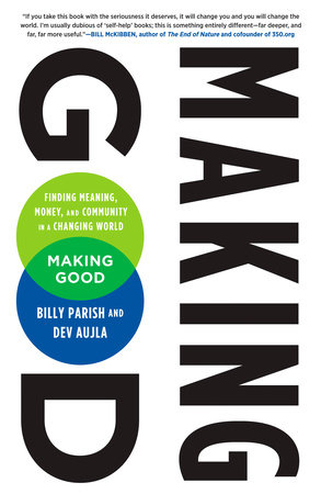 Making Good by Billy Parish and Dev Aujla