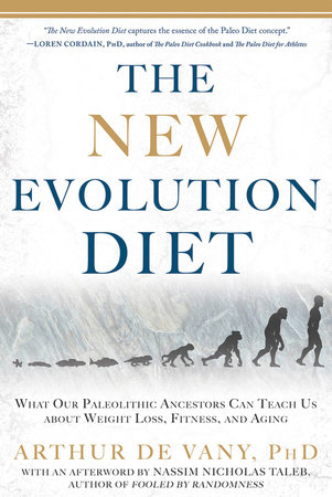 The New Evolution Diet by Arthur De Vany