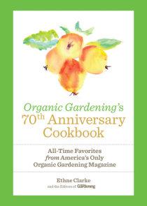 Organic Gardening's 70th Anniversary Cookbook