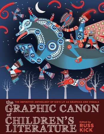 The Graphic Canon of Children's Literature by