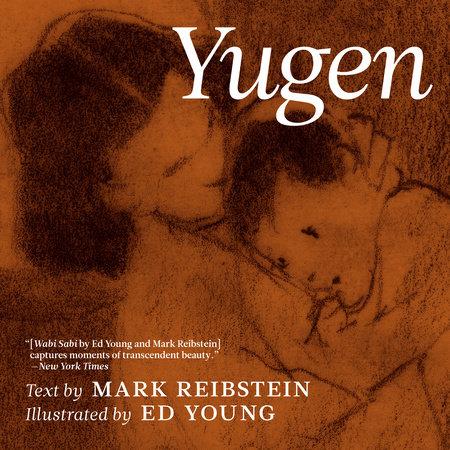 Yugen by Mark Reibstein