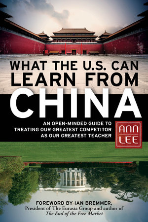 What the U.S. Can Learn from China by Ann Lee
