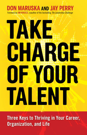 Take Charge of Your Talent by Don Maruska and Jay Perry
