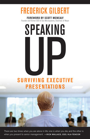 Speaking Up by Frederick Gilbert