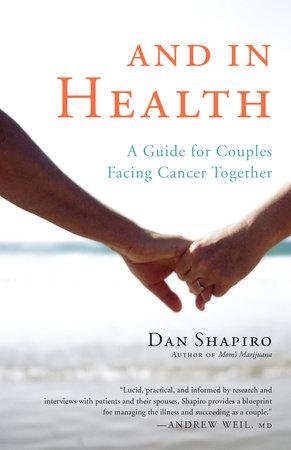 And in Health by Dan Shapiro