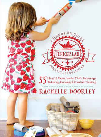 Tinkerlab by Rachelle Doorley