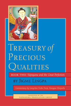 Treasury of Precious Qualities: Book Two by Jigme Lingpa