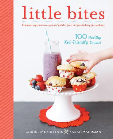 Little Bites by Christine Chitnis and Sarah Waldman