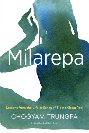 Milarepa by Chögyam Trungpa