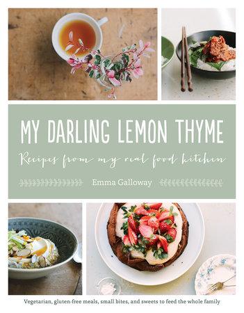 My Darling Lemon Thyme by Emma Galloway